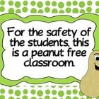 This product can be posted to indicate that you are a peanut free classroom....