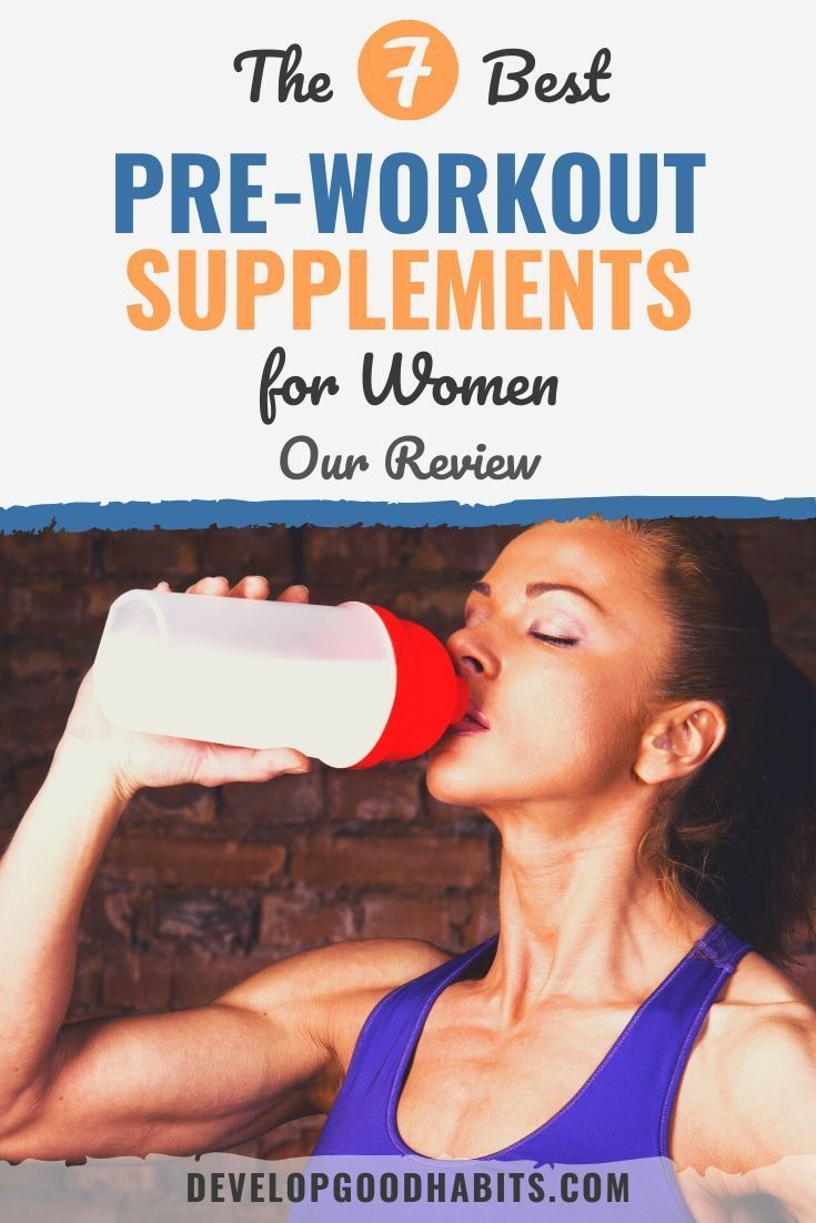The 7 Best Pre Workout Supplements For Women In 2020 In 2020 Best Pre Workout Supplement Pre Workout Supplement Preworkout