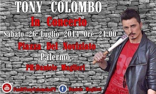 Tony Colombo in concerto Sabato 26 luglio 2014 Piazza Del Noviziato Palermo - LE NEWS DI RADIO CAMPANIA - RADIO CAMPANIA - LA RADIO DI NAPOL...