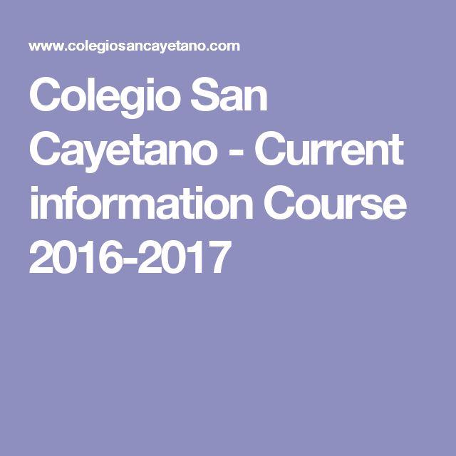 Colegio San Cayetano - Current information Course 2016-2017