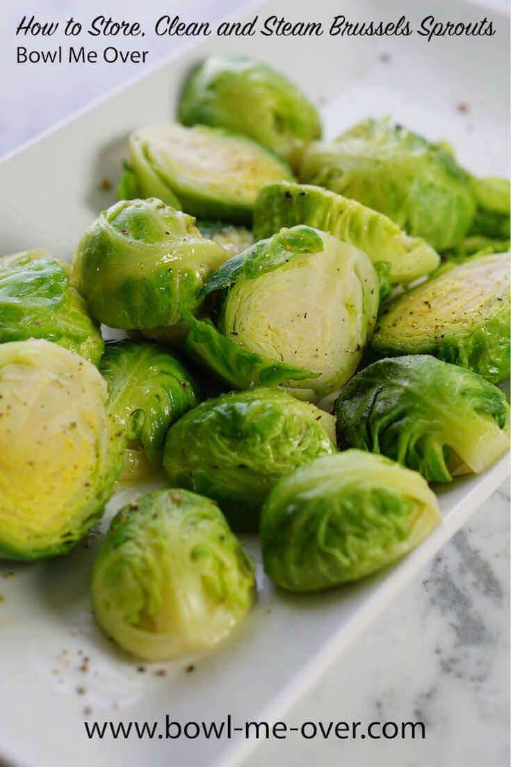 Simple step-by-step directions to store, clean and steam Brussels sprouts - Steamed vegetables are a great way to serve a healthy side dish, without adding additional calories or heavy sauces. Delicious too - steaming keeps them bright green and fresh.