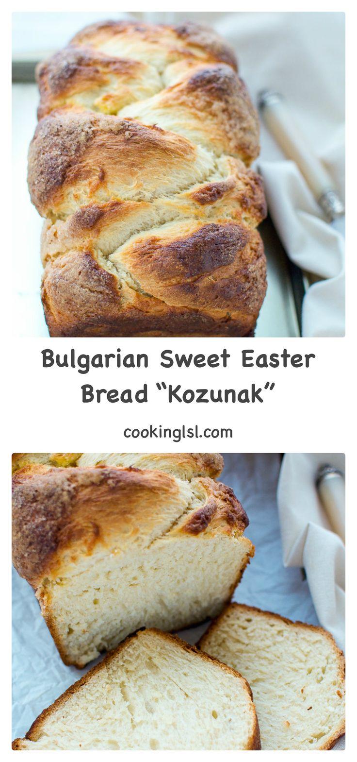 Bulgarian Sweet Easter Bread Kozunak