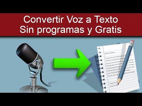 Convertir Voz a Texto Gratis y on line, Sin Instalar programas - YouTube