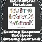 Your students will love their INTERACTIVE Reading Response Notebook! This 110 page resource reflects the common core standards and is divided into ...