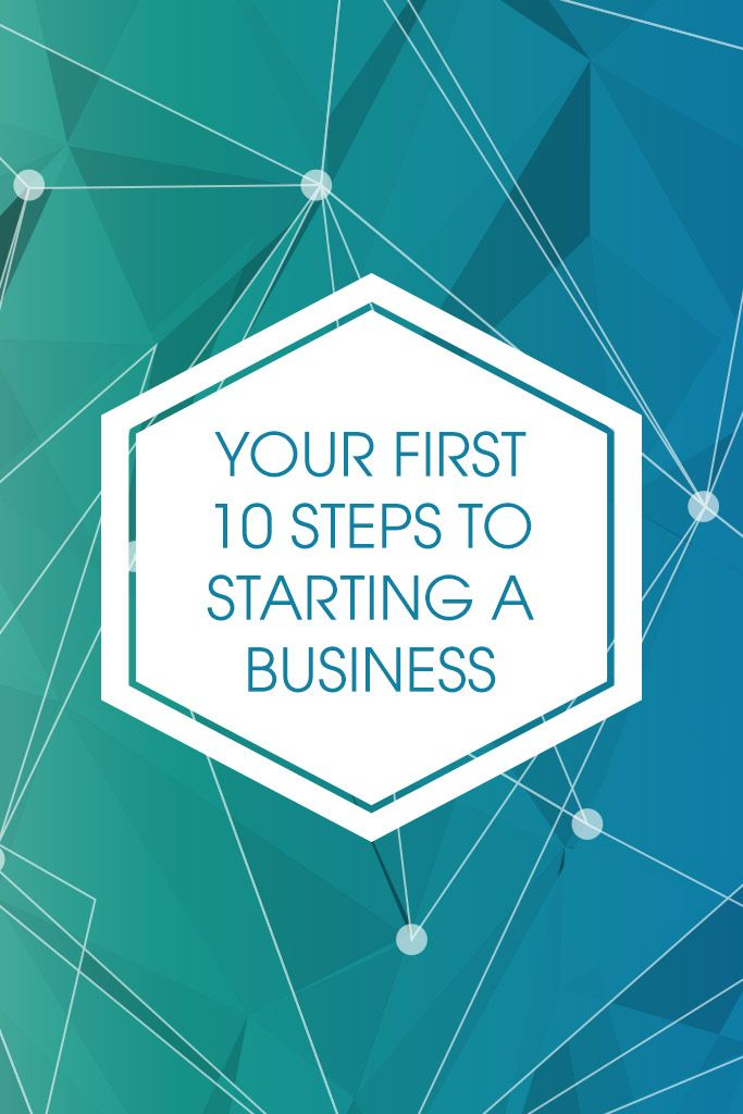 START A BUSINESS IN 10 STEPS... - The first 10 steps you need to take when starting a business. Do you dream of starting a business but have no idea where to begin? Or are you struggling to get a fledgling enterprise off the ground?