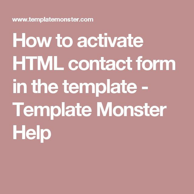How to activate HTML contact form in the template - Template Monster Help