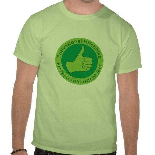 Professional hitchhiker tee shirt #hitchhiker #hitchhiking