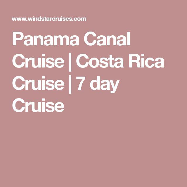 Panama Canal Cruise | Costa Rica Cruise | 7 day Cruise