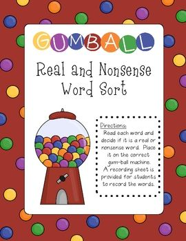 This is a real and nonsense word sort with a gumball theme.  (free!!)