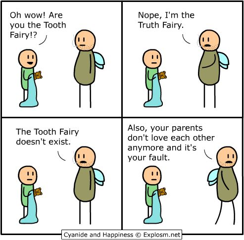 Truth fairy.: Tooth Fairy, Funny Things, Fairies, Cyanide, Truths, Funny Stuff, Humor, Funnies, Truth Fairy