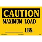 14 in. x 10 in. Maximum Load Sign Printed on More Durable, Thicker, Longer Lasting Styrene Plastic, Yellow With Black Lettering
