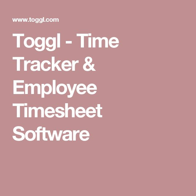 Toggl - Time Tracker & Employee Timesheet Software
