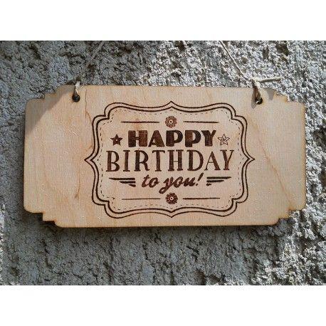 Happy birthday to you tábla, akár egyedi felirattal!