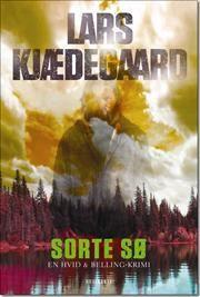 Sorte sø af Lars Kjædegaard, ISBN 9788763828642
