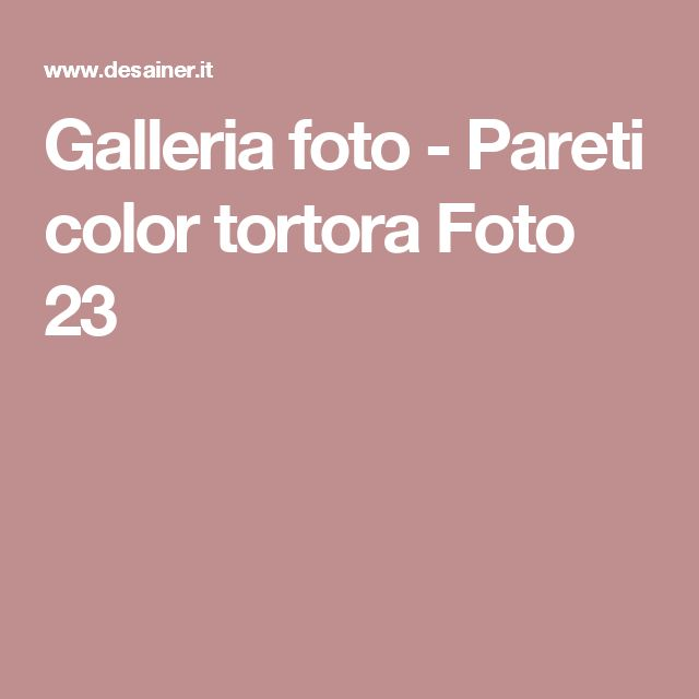 Galleria foto - Pareti color tortora Foto 23