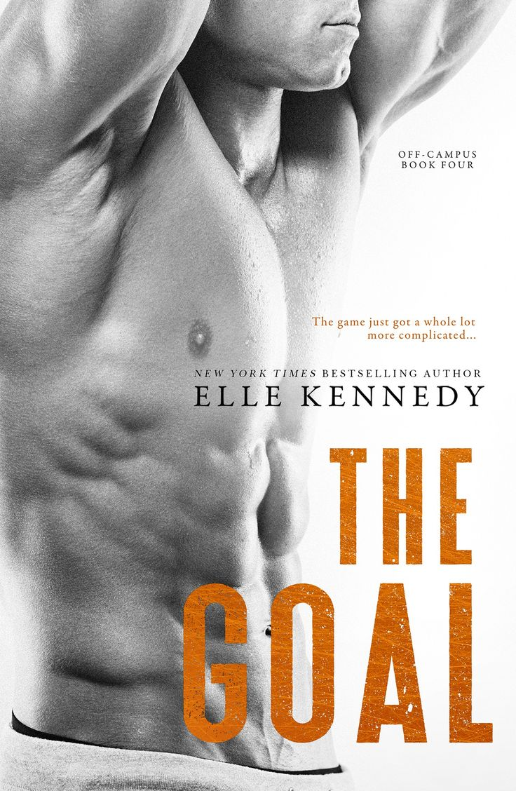The Goal by Elle Kennedy |  Off-Campus, #4 | Release Date September 26th, 2016 | Genres: New Adult Romance, Romantic Comedy, Sports Romance