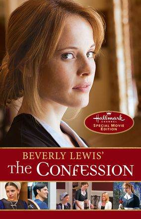 Beverly Lewis The Confession, Movie Edition  by: Beverly Lewis