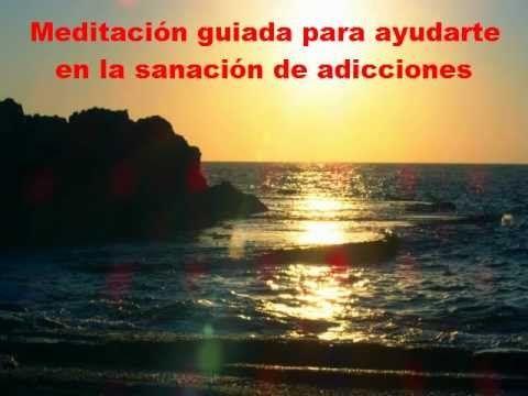 Meditación guiada para ayudarte en la sanación de adicciones.