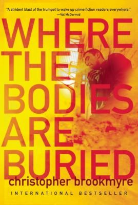 Where the Bodies Are Buried by Christopher Brookmyre ~ Susan G. @ Cy Fair