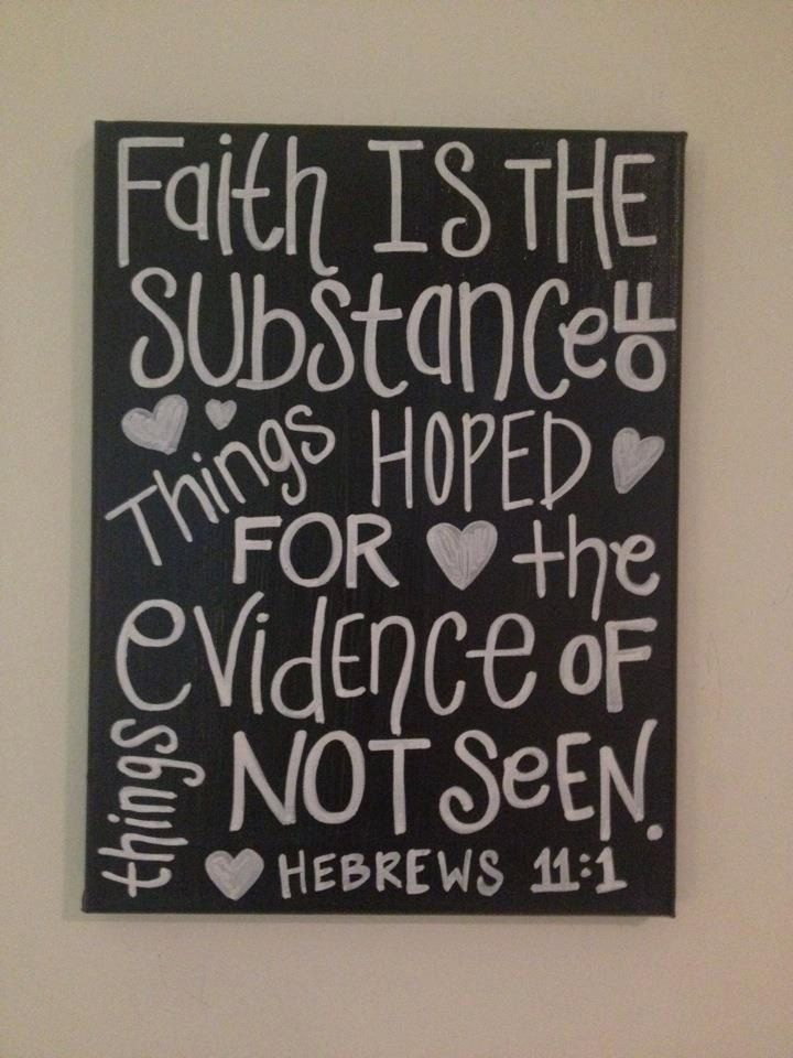"Bible Verse Quote on Canvase ""Faith is the substance of things hoped for, the evidence of things not seen"". $18.00, via Etsy."