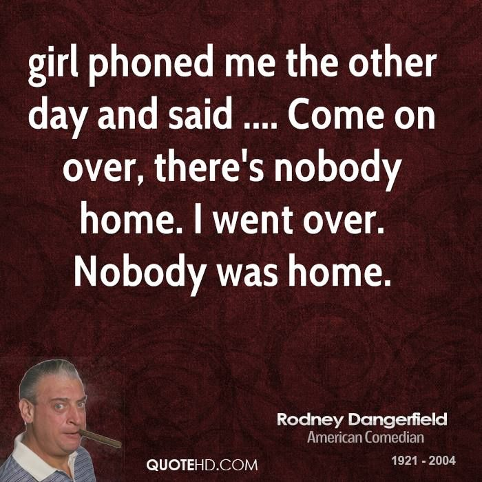 Rodney Dangerfield Quotes: 39 Best Funny Quotes Images On Pinterest