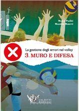 La gestione degli errori nel volley - Muro e difesa - Calzetti & Mariucci…