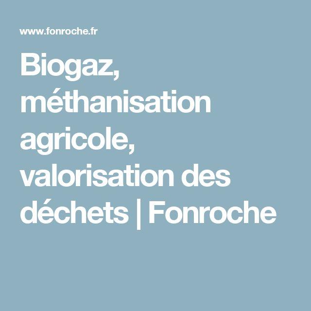 Biogaz, méthanisation agricole, valorisation des déchets | Fonroche