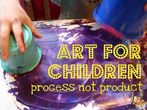 Process, not product.: Art Blog, Process Art For Preschool, Preschool Art Activities, Art Ideas, Preschool Creative Art, Children, Kids Art, Products, Art For Kids