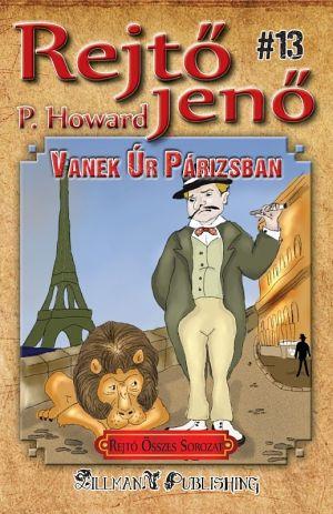 Vanek Úr Párizsban - Rejtő Jenő P. Howard