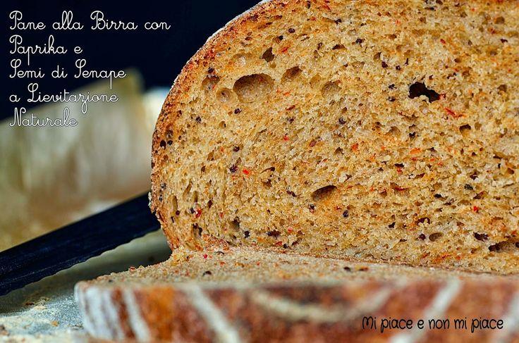 Mi piace e non mi piace: Pane alla Birra con Paprika e Semi di Senape a Lie...