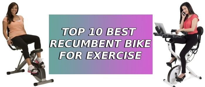 Top 10 Best Recumbent Exercise Bike Biking Workout Best