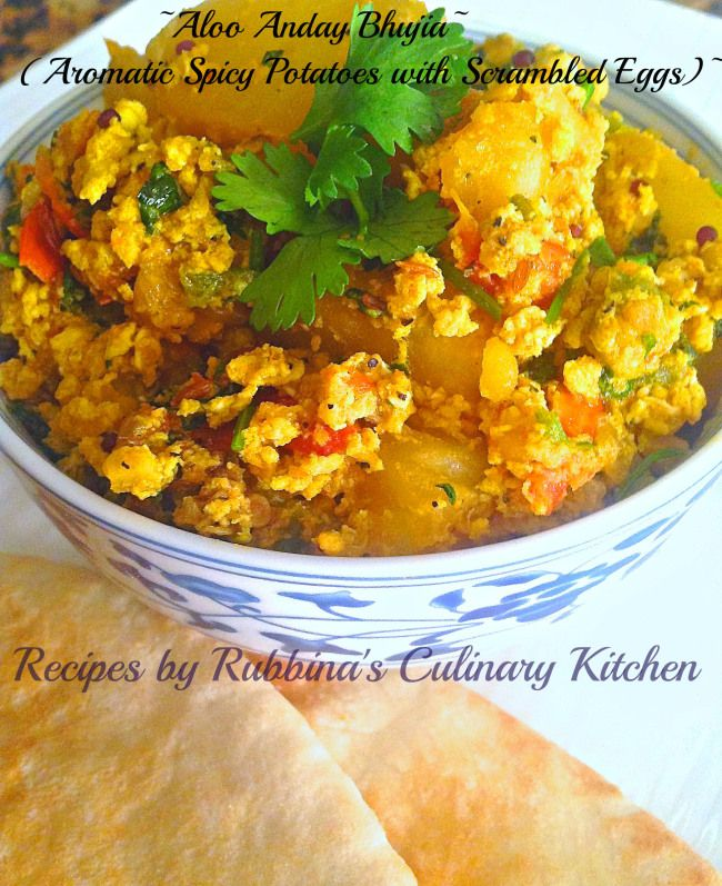 ~Aloo Anday Bhujia (Aromatic Spicy Potatoes with Scrambled Eggs)~