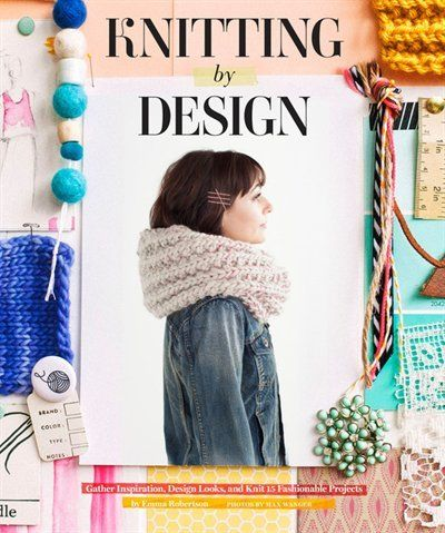 Fashion-forward knitters who crave more than a project book will delight in this visually rich collection. Emma Robertson presents a unique and creative approach to knitting as she walks readers through her process from the kernel of inspiration to its rewarding execution.