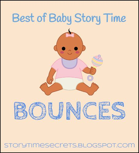 Story Time Secrets: Best of Baby Story Time: Bounces