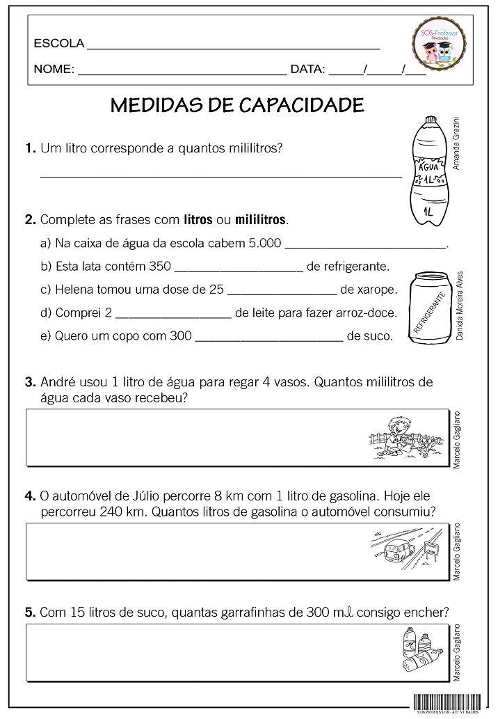 Gabarito   1 - 1.000 ml   2 -a) litros   b) mililitros   c) mililitros   d) litros   e) mililitros   3 - 250 ml   4 - 30   5 - 50     ...