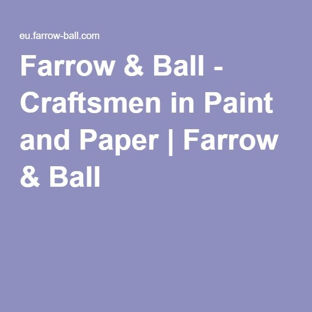 Farrow & Ball - Craftsmen in Paint and Paper | Farrow & Ball