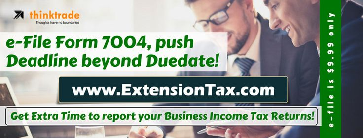 Not Much #Time Left to #File your #Business #IncomeTaxReturn, If you need #MoreTime , #Efile #Form7004 to get #ExtensionofTime to File your #Federal #BusinessIncome #TaxReturn http://blog.extensiontax.com/business-income-tax-deadline-can-be-extended/