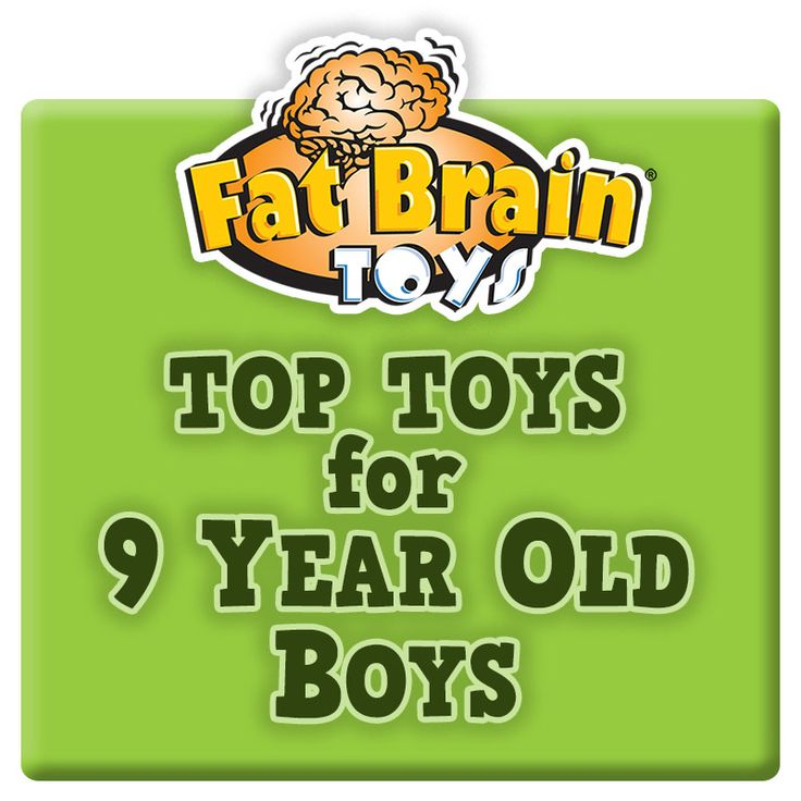Toys For 9 : Fat brain toys has assembled an exclusive list of
