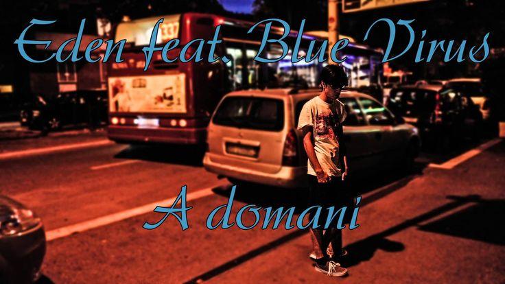 Eden - A domani (feat. Blue Virus) (Prod. Freddi Roma)