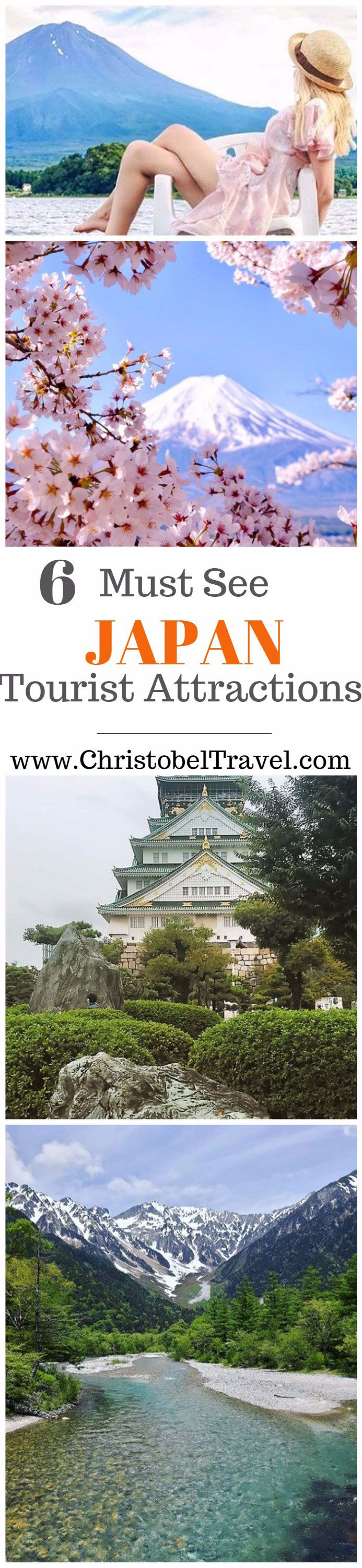 6 Must See Japan Tourist Attractions; Bucket list, Places to see and things to do in Japan include Mount Fuji with cherry blossoms, Imperial Palace Tokyo, Japanese Alps and Chubu-Sangaku National Park, Osaka Castle, Hiroshima Peace Memorial, Fukuoka Castle, its nature & landscape, mountains, see culture - Travel tips and guide on travel photography and your vacation #christobeltravel #japan