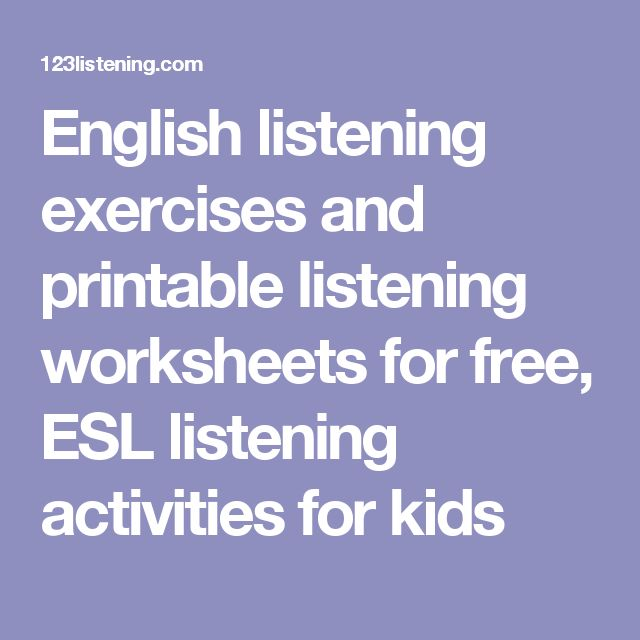 English listening exercises and printable listening worksheets for free, ESL listening activities for kids