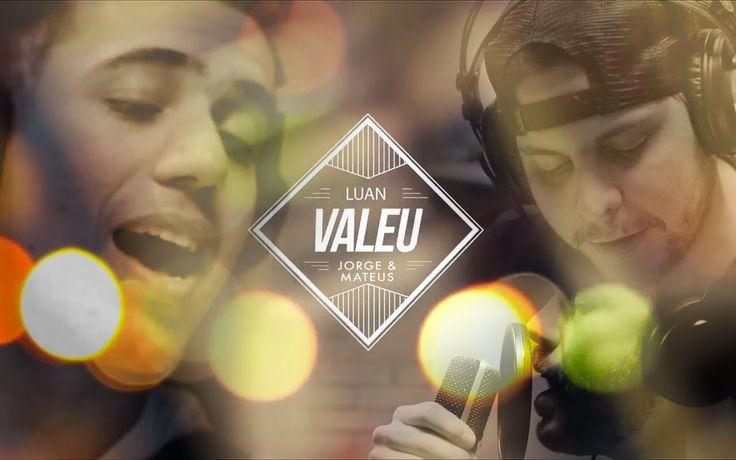 Luan Forró Estilizado e Jorge & Mateus - Valeu. [Clipe Oficial]
