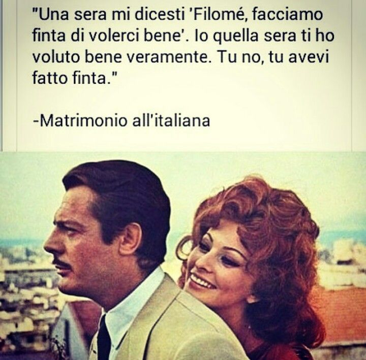 Frasi Matrimonio Allitaliana.Pin Di Rosybarbara Anymore Su Film Frasi Citazioni