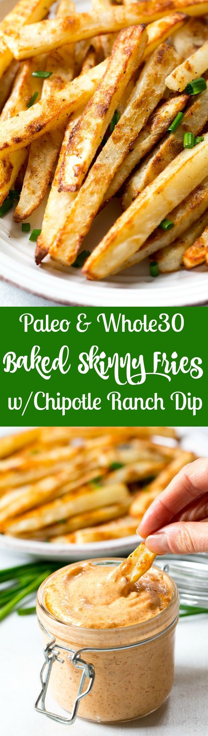 Easy to make crispy baked french fries with a spicy chipotle ranch dip that's Paleo and Whole30 compliant! Serve these baked french fries as a fun and healthy side dish, appetizer or snack.