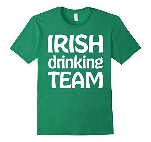 Irish Drinking Toast St Patrick S Day Shirt By: Men's Irish Drinking Team St Patricks Day Shirts 3XL Kell