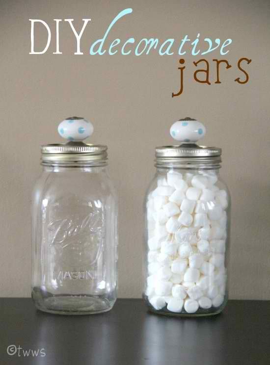 Mason jars with doorknobs, use a small jar with a crystal diamond shaped door knob and use it for holding Q tips in the bathroom.