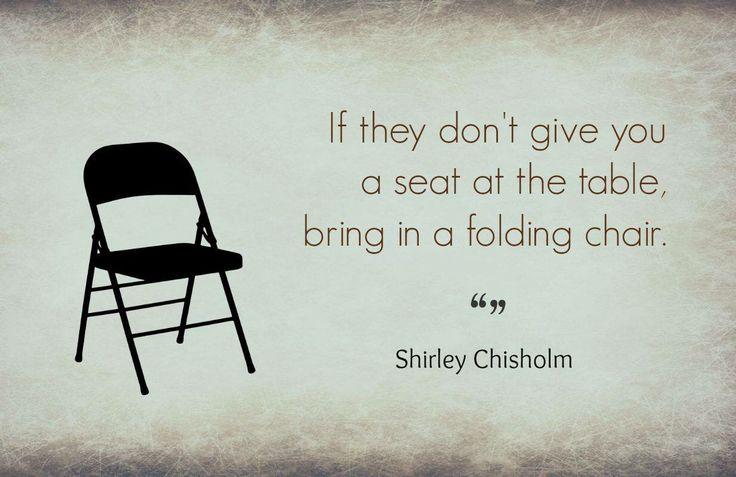Shirley Chisholm Quote Inspirational Stuff Pinterest