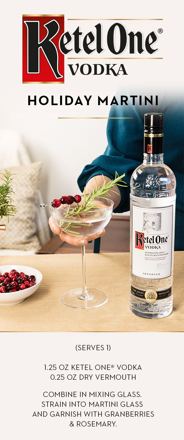 We think there should be an exceptionally smooth martini for every occasion, especially the holidays. When family and friends are in town, have the home bar stocked and ready to mix up a round of Holiday Martinis. To craft this recipe, combine 1.25 oz Ketel One® Vodka with 0.25 oz dry vermouth in a mixing glass. Strain into a martini glass, garnish with cranberries and rosemary, and celebrate the season.