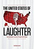 The United States of Laughter: One Comedian's Journey Through All 50 States by Andrew Tarvin (Author) #Kindle US #NewRelease #Travel #eBook #ad