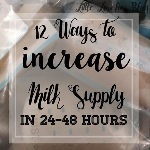 How to Increase Milk Supply | Baby | Little Lovelies Blog